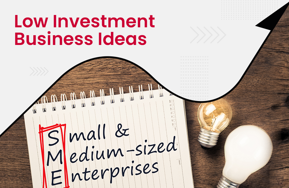 Top 10 Business Ideas with Low Investment and High Returns