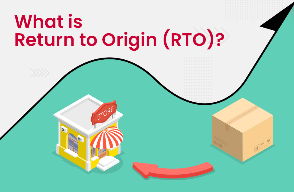 Everything You Need to Know About RTO in eCommerce Shipping
