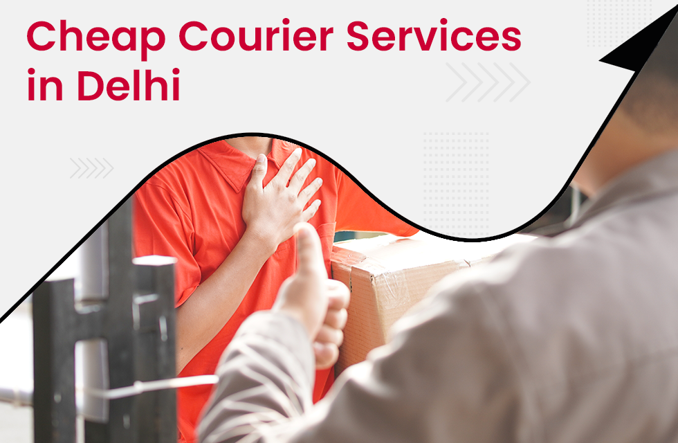 Which are the Cheapest Courier Services in Delhi for eCommerce Businesses?
