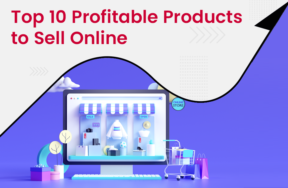 10 Most Profitable Products to Sell Online in India