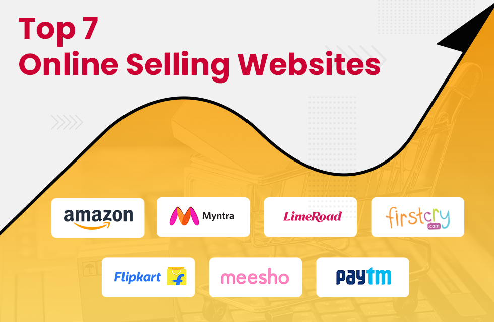 Top 7 Online Selling Sites in India