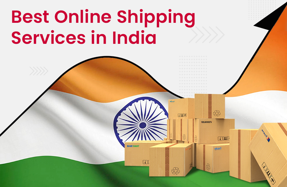 Best Online Shipping Services in India in 2021