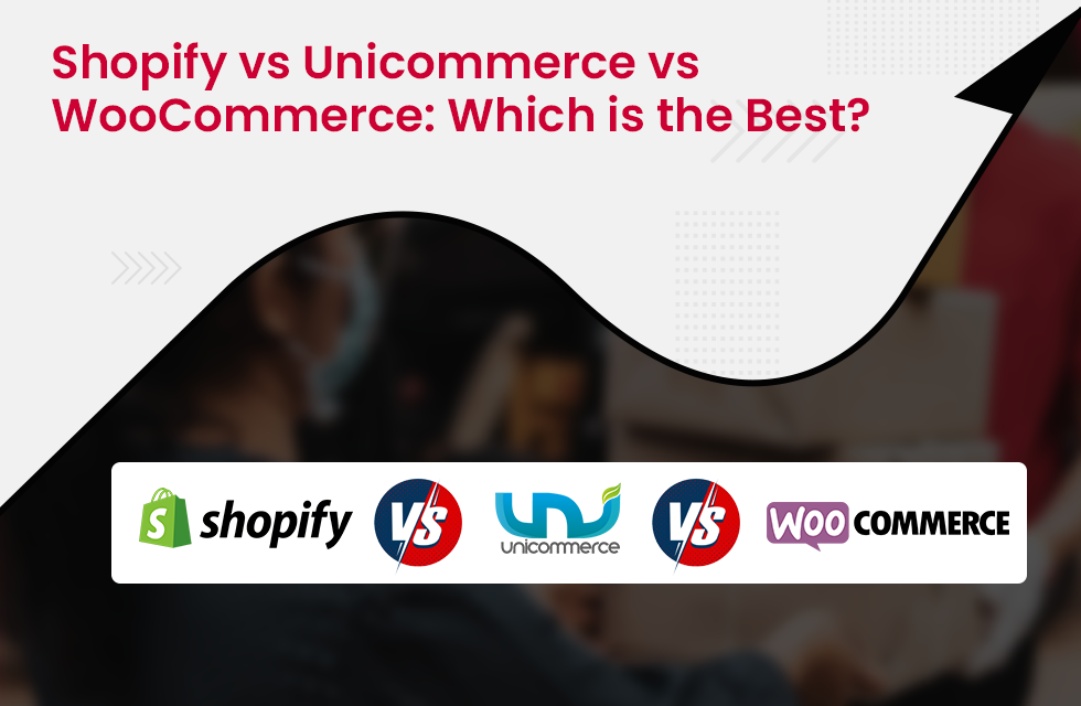 Shopify vs. Unicommerce vs. WooCommerce: Which eCommerce Solution is Best for Your Online Business?