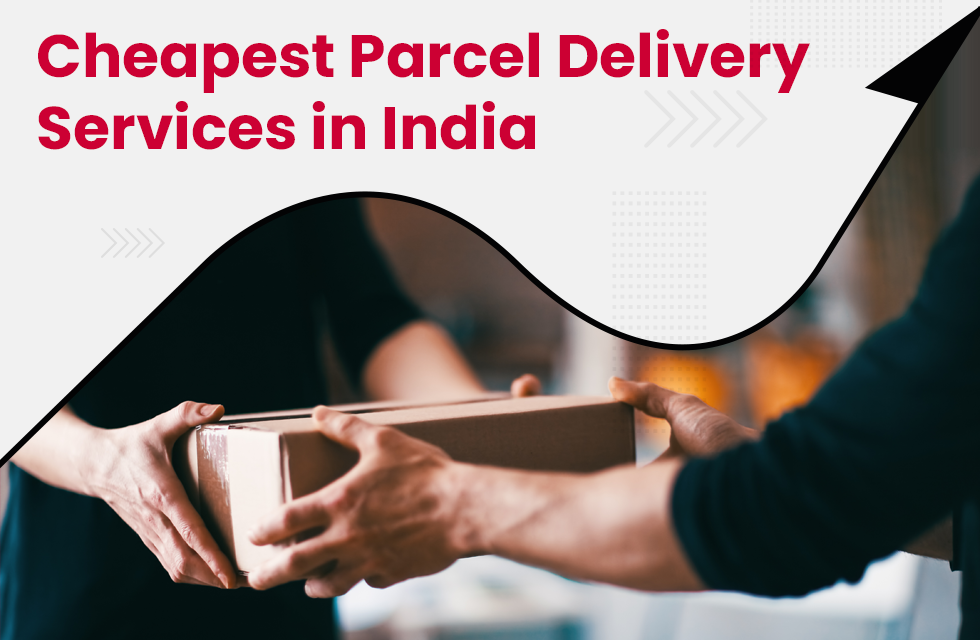Which are the Cheapest Parcel Services in India?