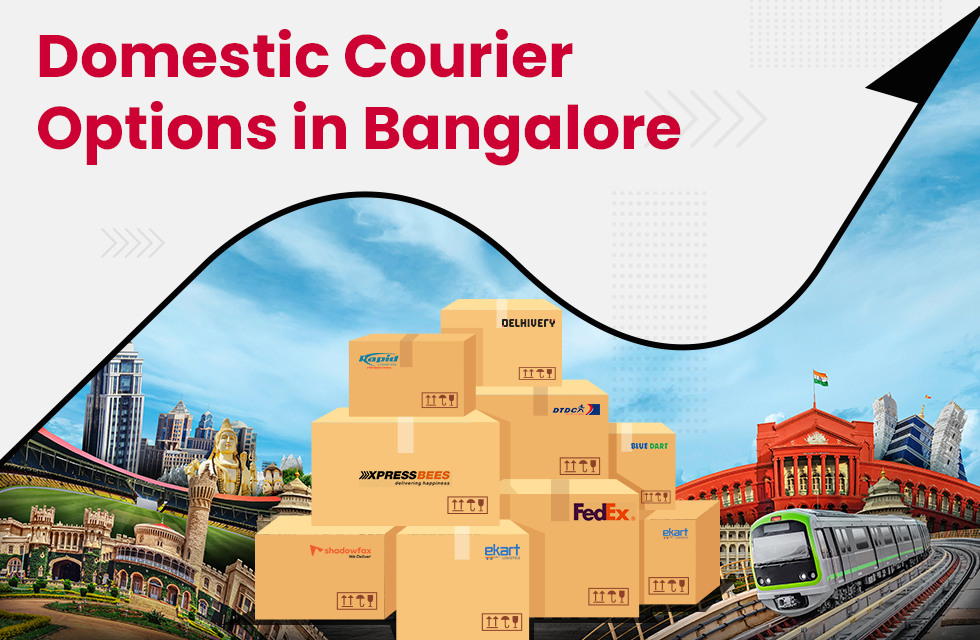 Best Domestic Courier Options in Bangalore