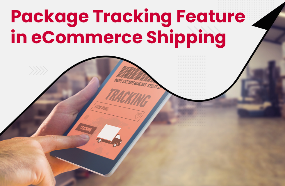 Why is the package tracking feature important for eCommerce shipping?