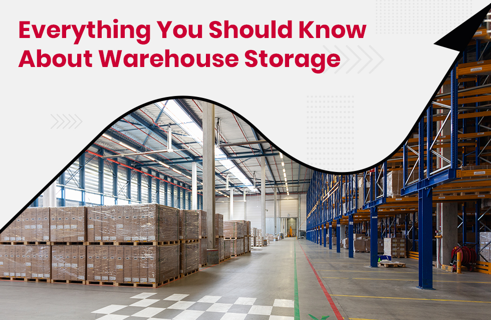 Know About Warehouse Storage