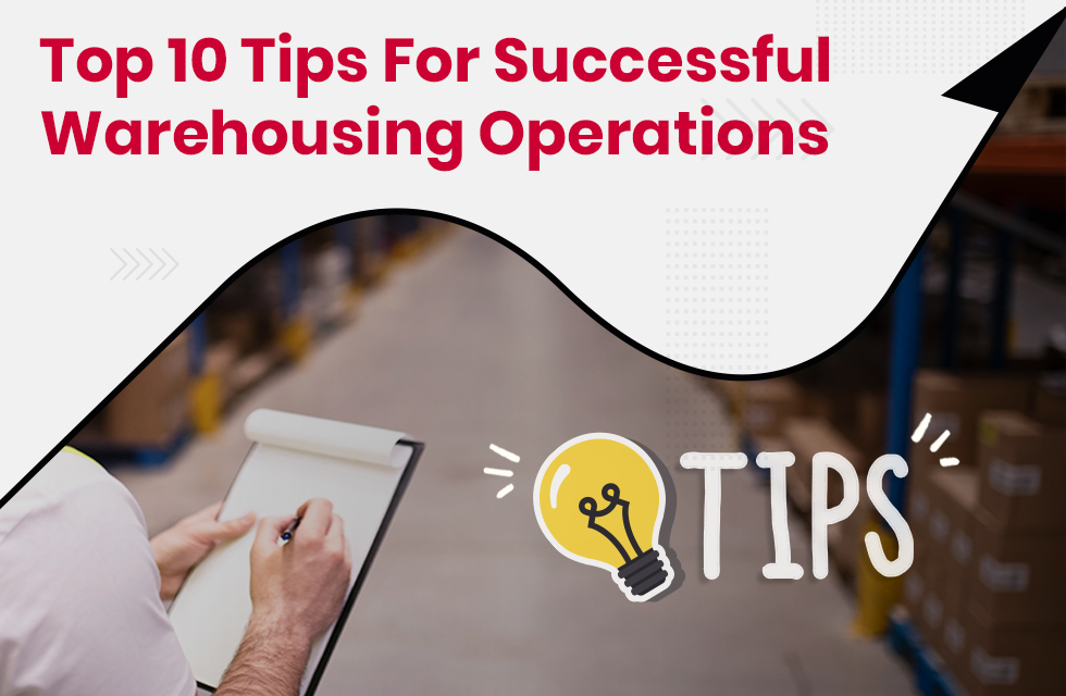 Top 10 Expert Tips for Successful Warehousing Operations