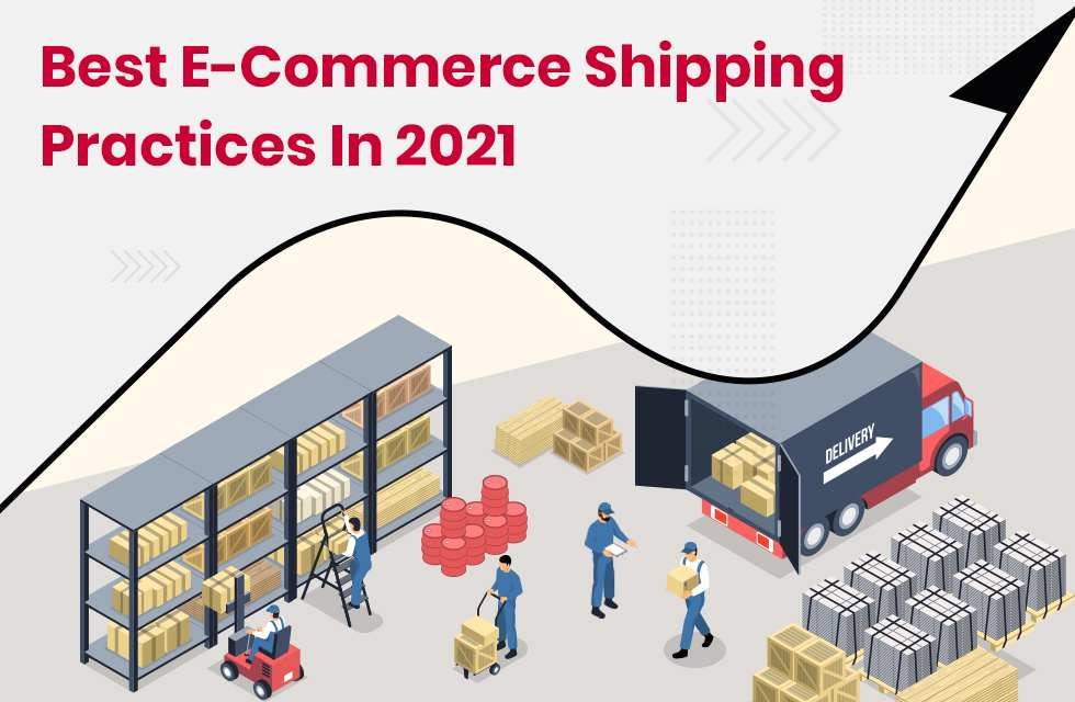 Best eCommerce Shipping Practices for Online Sellers in 2021