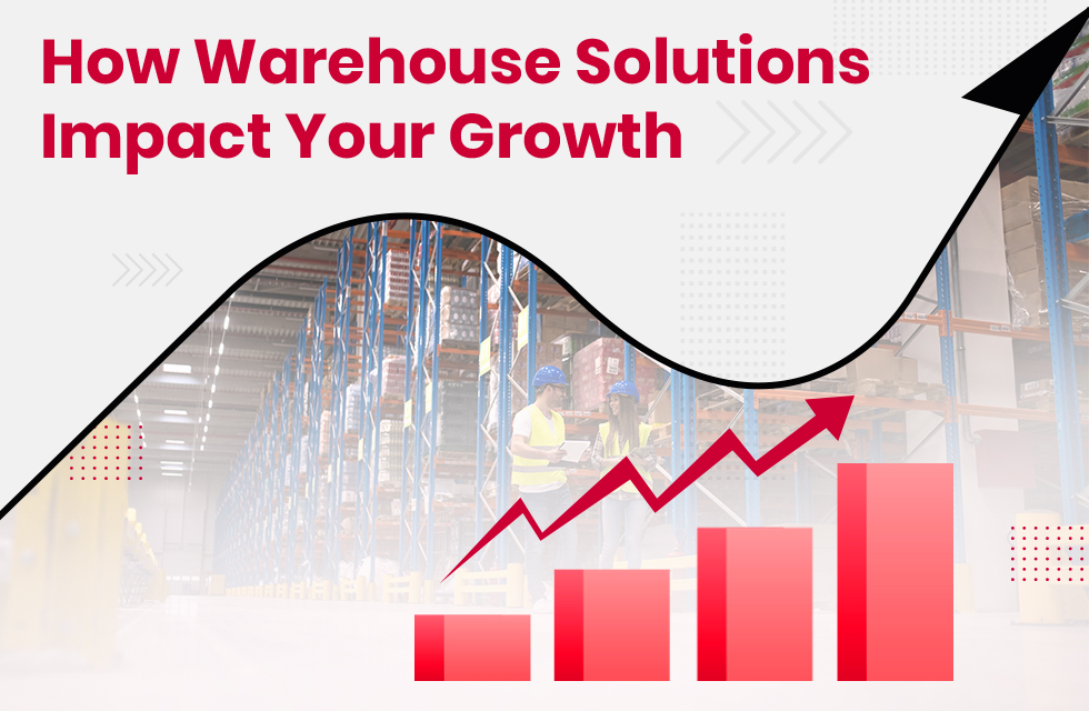 How Warehouse Solutions Impact the Growth of eCommerce Sellers
